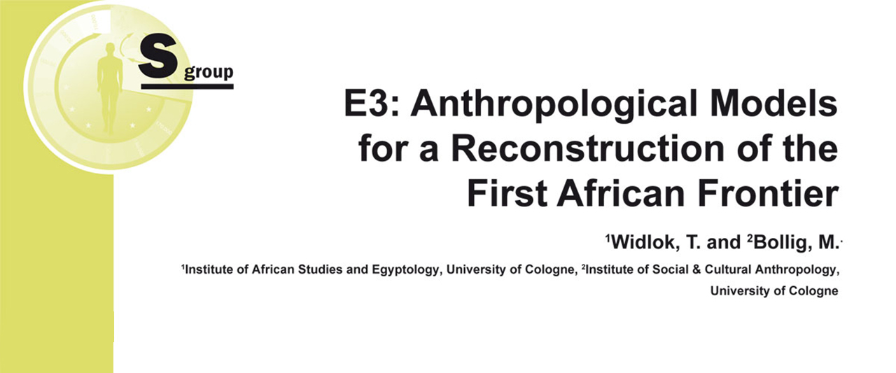 SFB 806 | E03 Anthropological Models for a Reconstruction of the First African Frontier